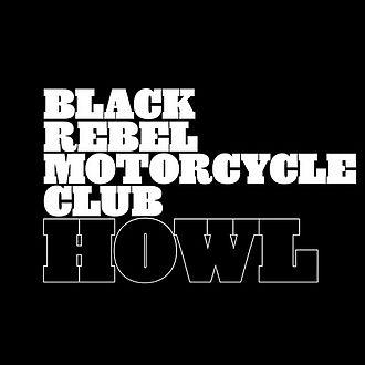 330px-Brmc_howl