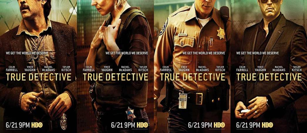 True-Detective-Poster-saison-2-Colin-Farrell-Taylor-Kitsch-Rachel-McAdams-Vince-Vaughn